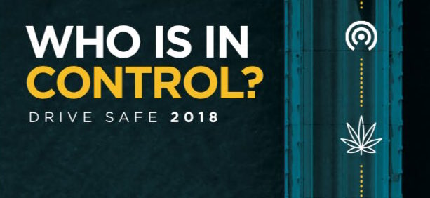Drive Safe Campaign faces new realities of cannabis legalization