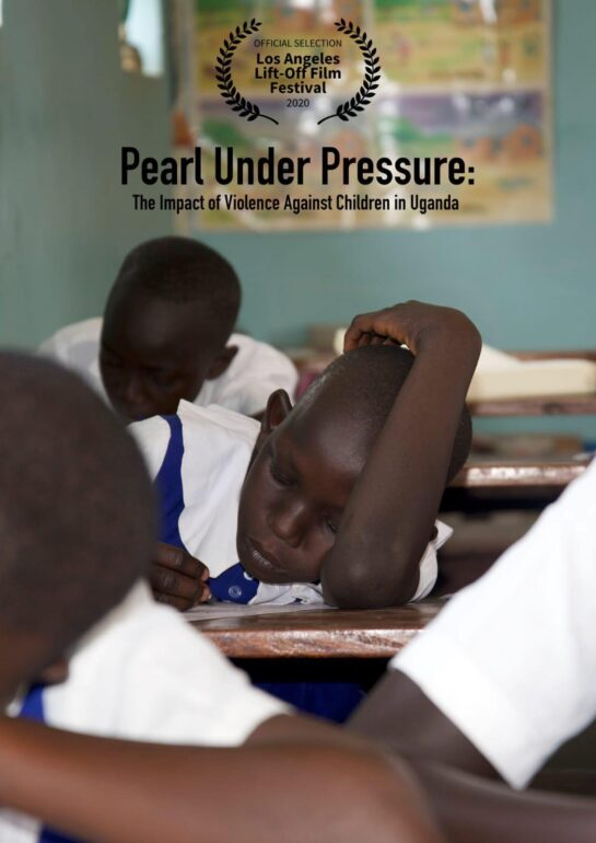 Movie poster featured for short film Pearl Under Pressure: The Impact of Violence Against Children in Uganda.